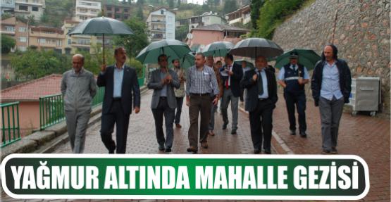 YAĞMUR ALTINDA MAHALLE GEZİSİ