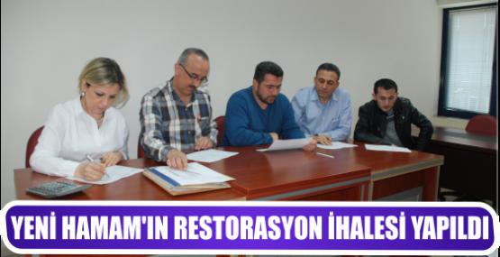 YENİ HAMAM'IN RESTORASYON İHALESİ YAPILDI