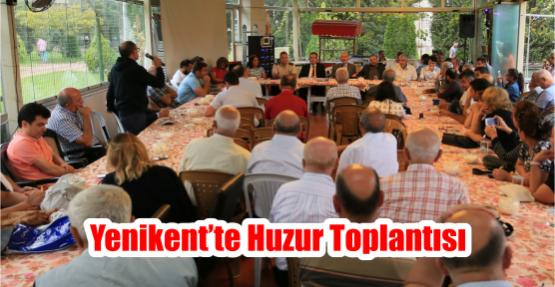 Yenikent'te Huzur Toplantısı