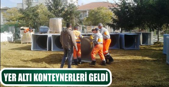YER ALTI KONTEYNERLERİ GELDİ