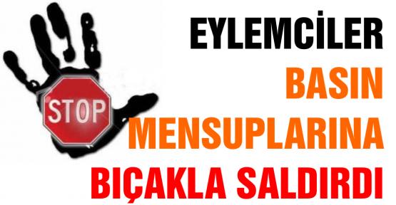 BASIN MENSUPLARINA SALDIRI!!!