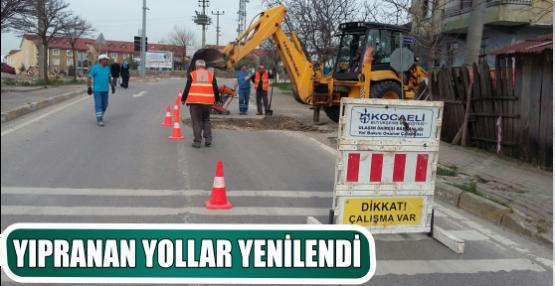 YIPRANAN YOLLAR YENİLENDİ