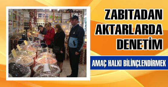 ZABITA'DAN AKTARLARDA DENETİM
