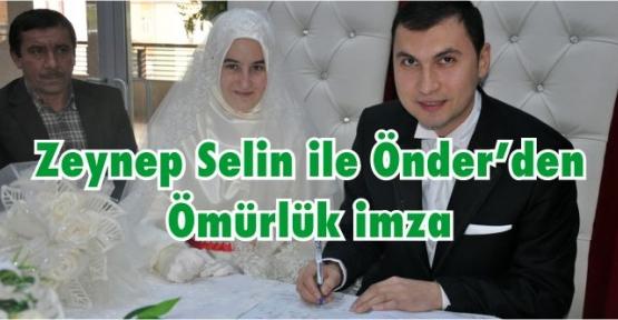 Zeynep Selin ile Önder'den Ömürlük imza