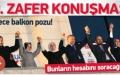 AK PARTİ'NİN 8. SEÇİM ZAFERİ, BALKON KONUŞMASI