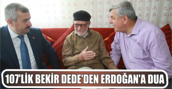 107'lik Bekir dededen Erdoğan'a dua