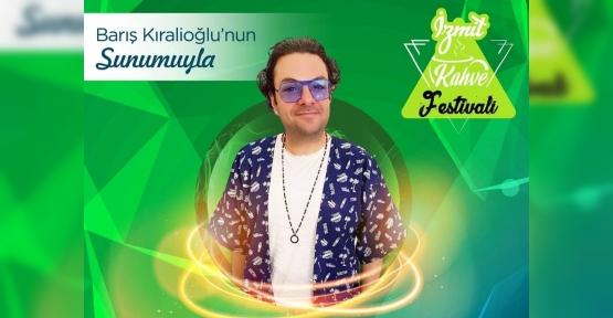 FESTİVALLER ŞEHRİ İZMİT'İ KAHVE KOKUSU SARACAK