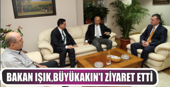 Bakan Işık Genel Sekreter Büyükakın'ı ziyaret etti