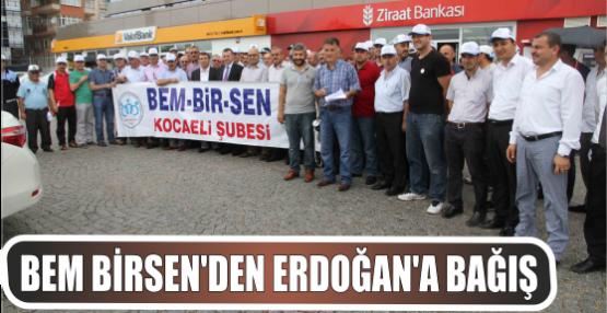 BEM-BİR-SEN'DEN ERDOĞAN'A DESTEK