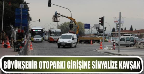 Büyükşehir otoparkı girişine sinyalize kavşak yapılıyor