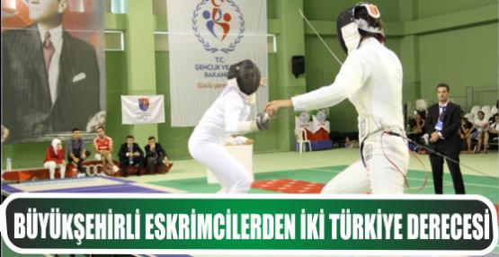Büyükşehirli Eskrimcilerden İki Türkiye Derecesi