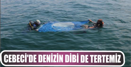 Cebeci'de denizin dibi de tertemiz