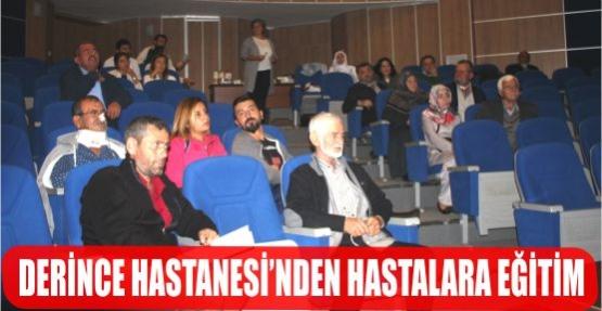 DERİNCE HASTANESİ'NDEN HASTALARA EĞİTİM.