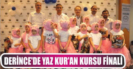 DERİNCE'DE YAZ KUR'AN KURSU FİNALİ