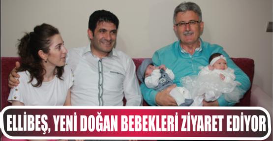 Ellibeş Yeni doğan Bebeklere ziyaretlerde bulunuyor