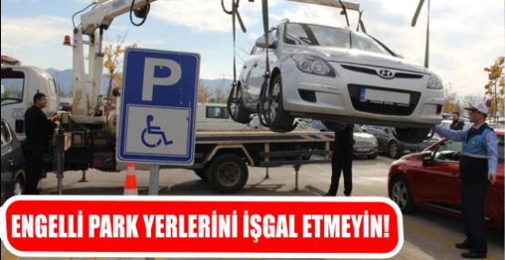 Engelli park yerlerini işgal etmeyin!