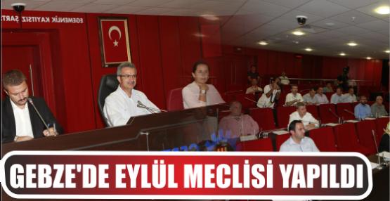 GEBZE'DE EYLÜL MECLİSİ YAPILDI