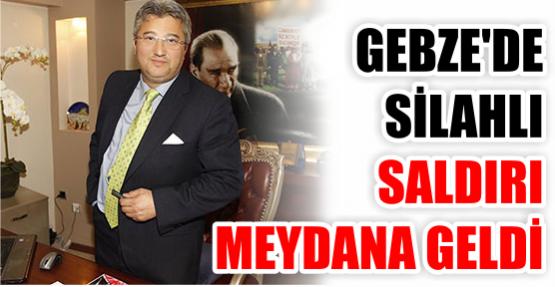 Gebze'de silahlı saldırı!