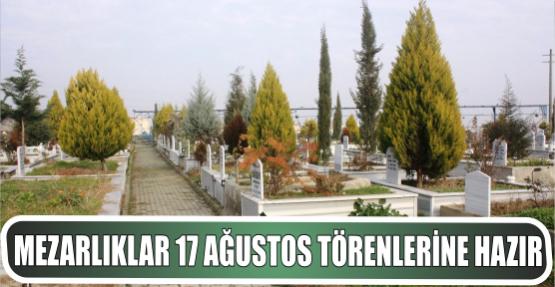 Gölcük İlçe genelindeki Mezarlıklar 17 Ağustos törenlerine hazır