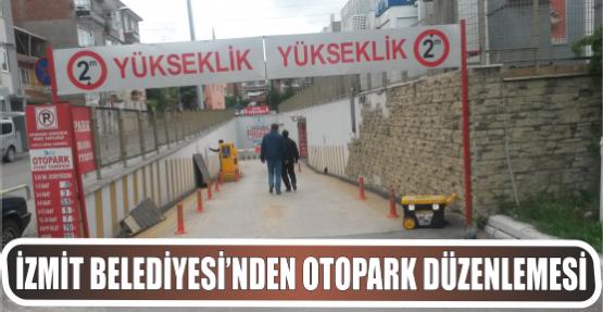 İZMİT BELEDİYESİ'NDEN OTOPARK DÜZENLEMESİ