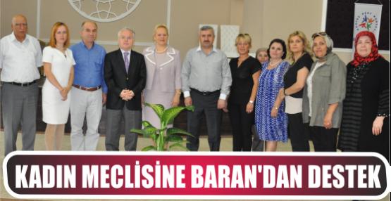 KADIN MECLİSİNE BAŞKAN BARAN'DAN DESTEK