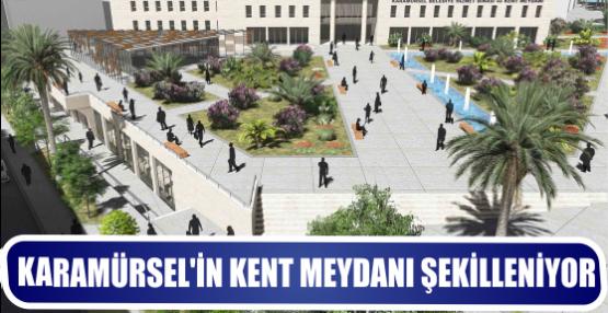 Karamürsel'in kent meydanı şekilleniyor