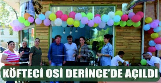 KÖFTECİ OSİ, DERİNCE'DE AÇILDI