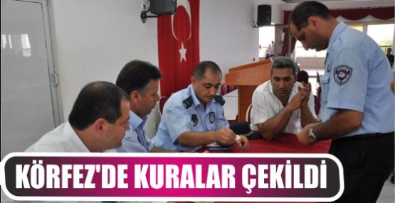 KÖRFEZ'DE KURALAR ÇEKİLDİ