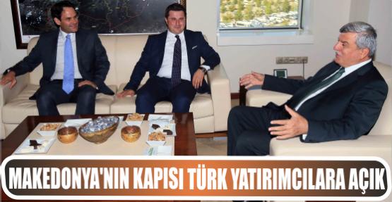 Makedonya'nın kapısı Türk yatırımcılara açık