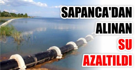 Sapanca'dan alınan su azaltıldı